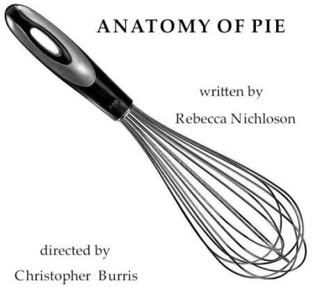 Rebecca Nichloson, Anatomy of Pie (Play)